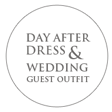 Day After Dress & Wedding Guest Outfit